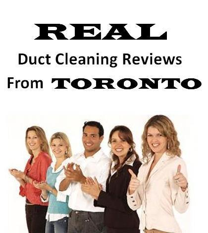 Real duct cleaning reviews from toronto