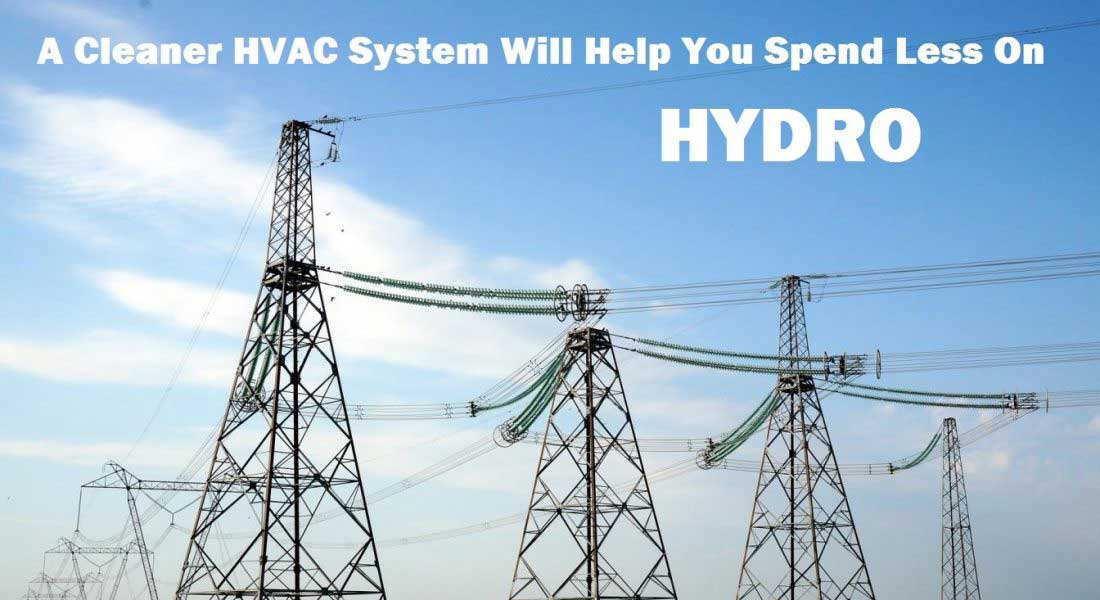 Reduce hydro costs with professional air duct cleaning.